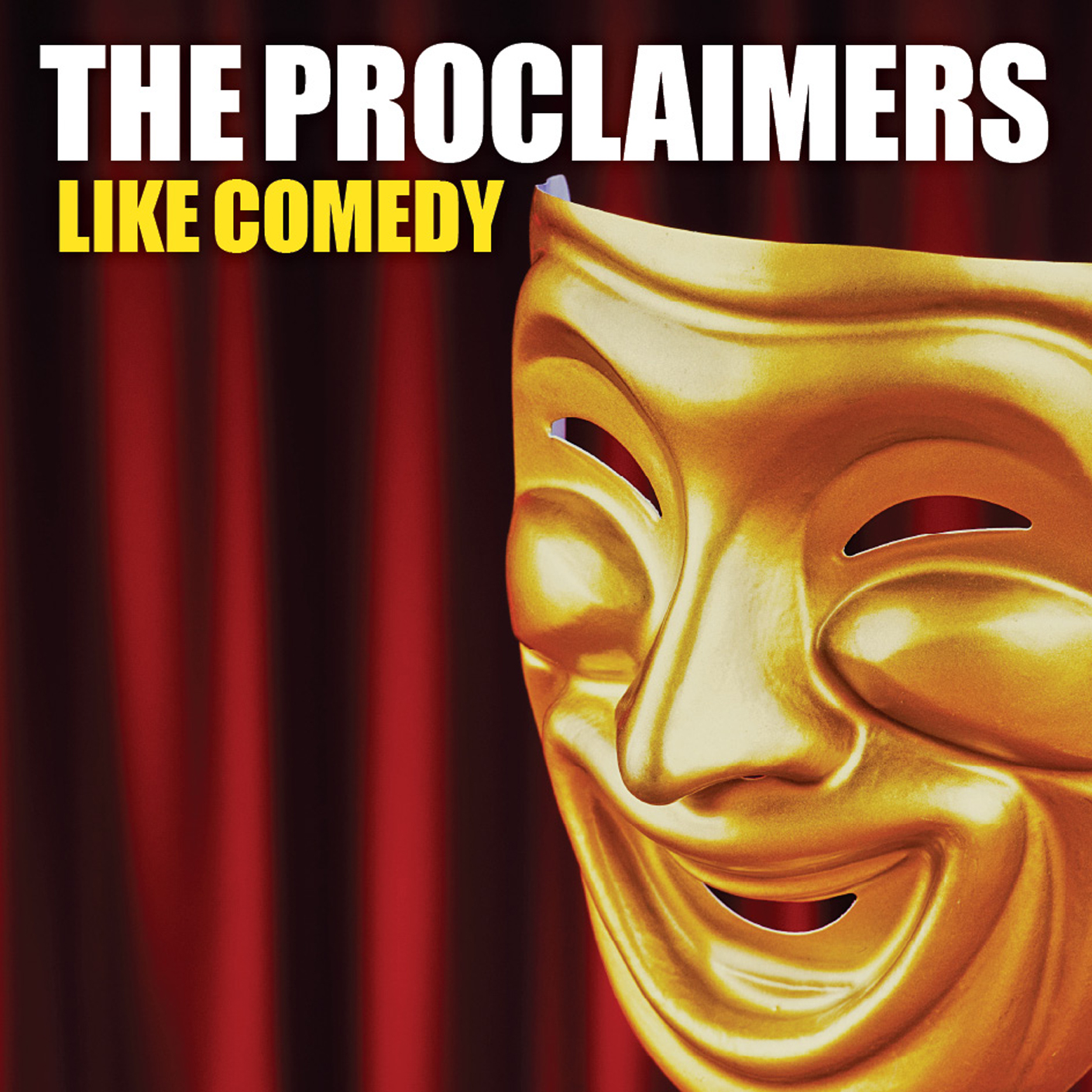The Proclaimers – Like Comedy