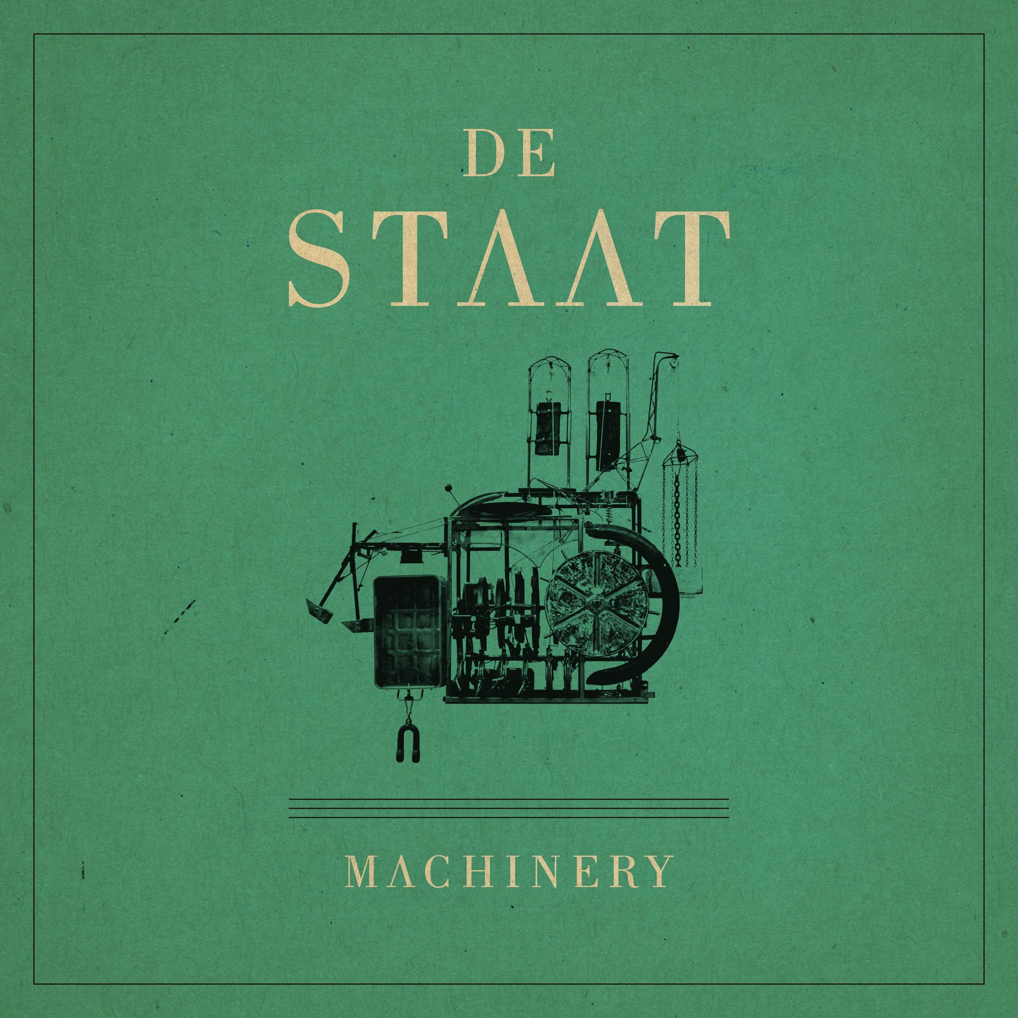 De Staat – Machinery