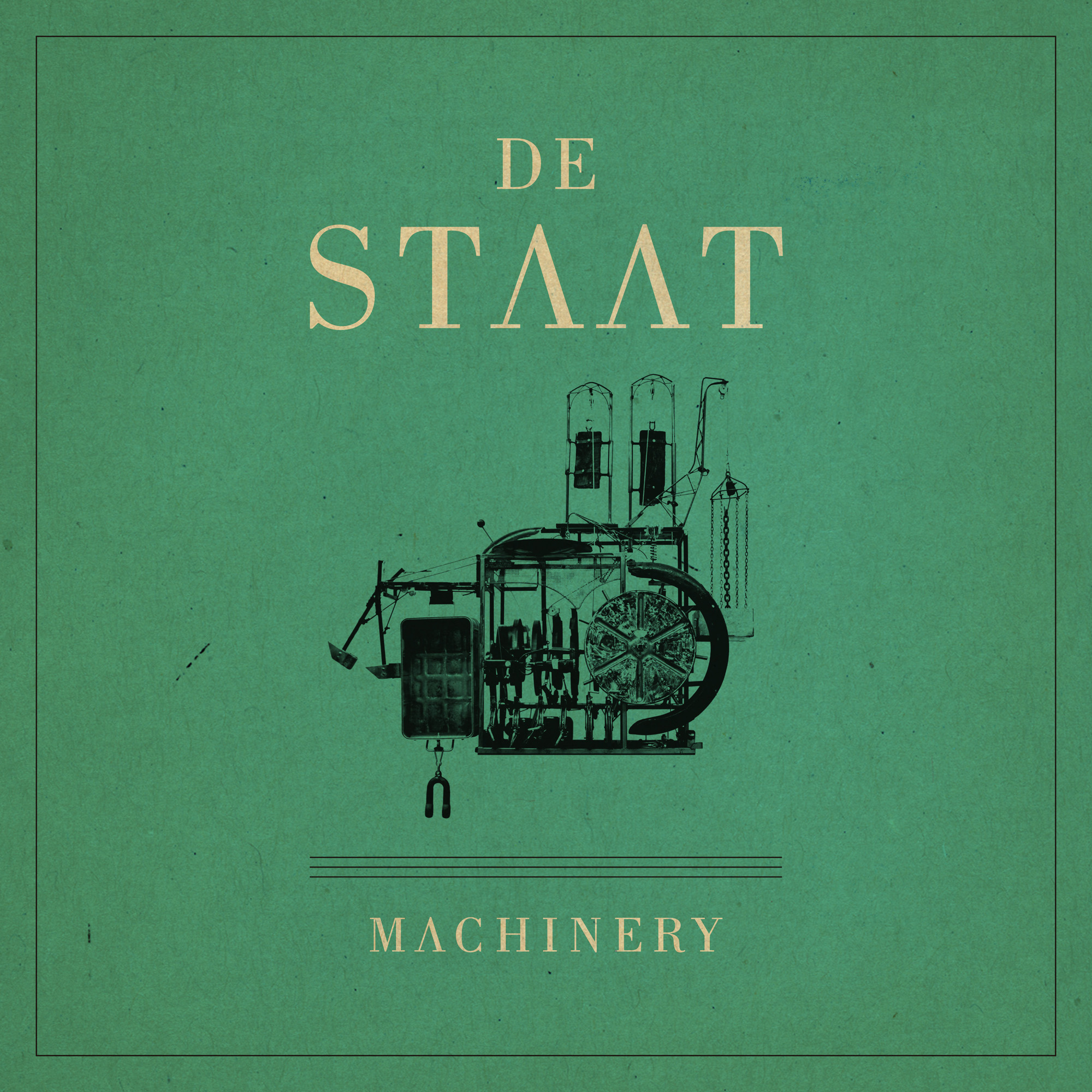 De Staat – Machinery