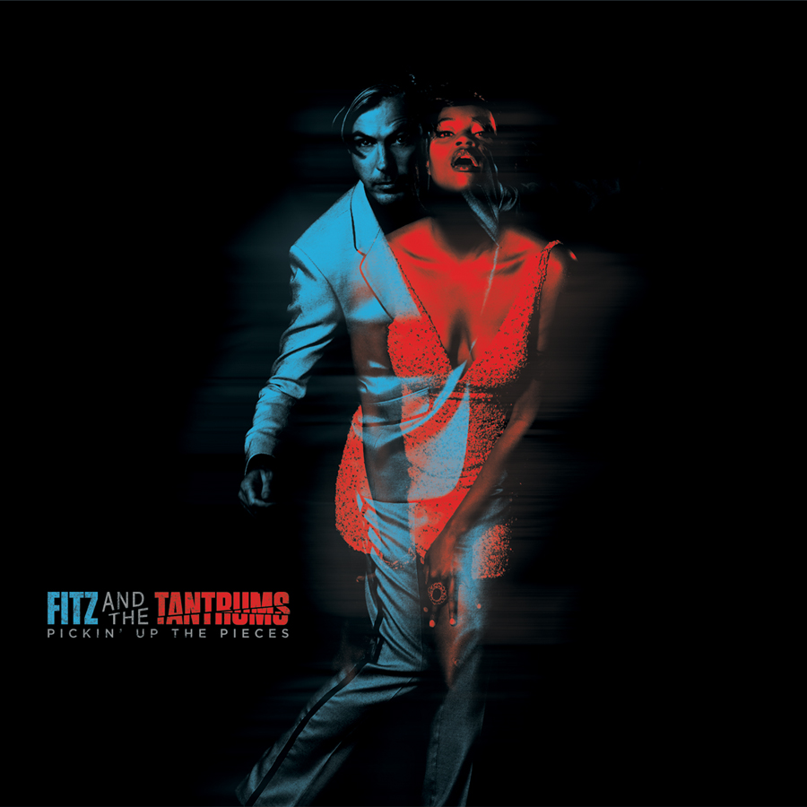 Fitz and The Tantrums – Pickin' Up The Pieces