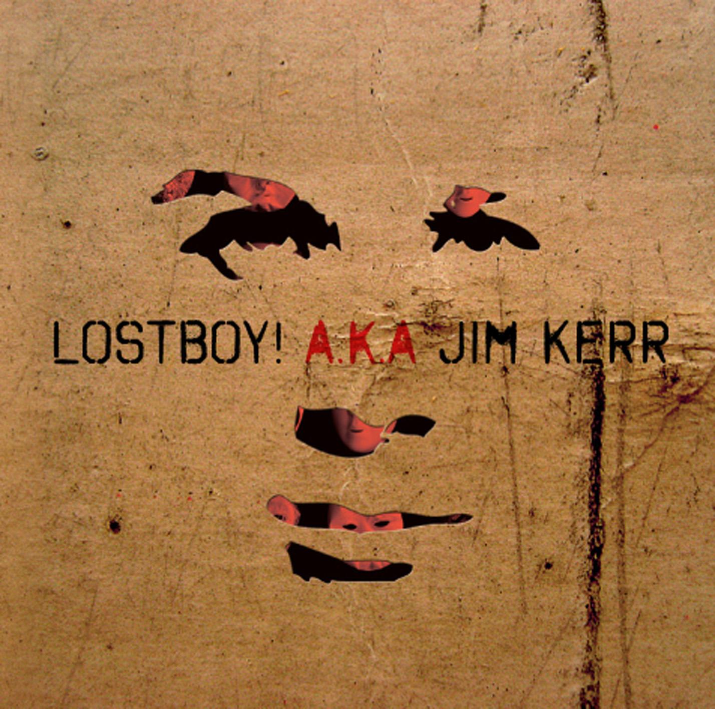 Lostboy! A.K.A Jim Kerr – Lostboy! A.K.A
